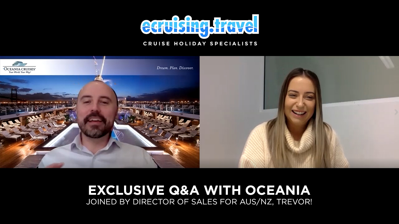 EXCLUSIVE Q&A - ecruising & Oceania's Director of Sales for Aus/NZ, Trevor!