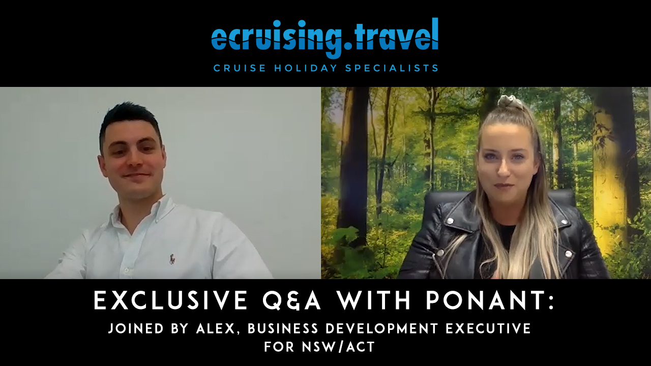 EXCLUSIVE Q&A with PONANT: Joined by Alex, Business Development Executive for NSW/ACT