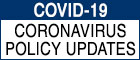 COVID-19 (Corona virus policy updates)