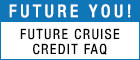 Future Cruise Credits When, where, how and why