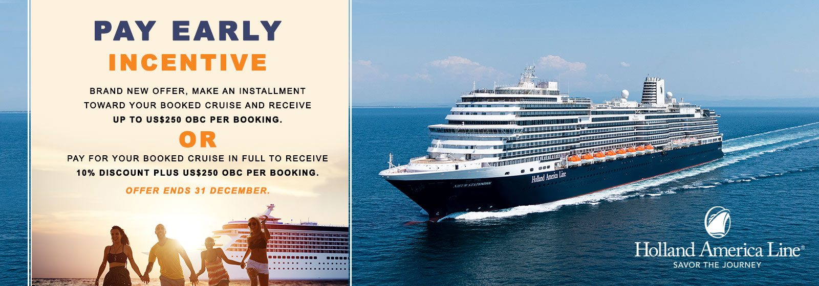 Holland America - Pay Early Incentive2