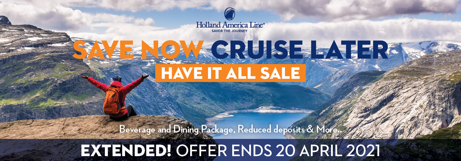 Holland America - Save Now, Cruise Later6