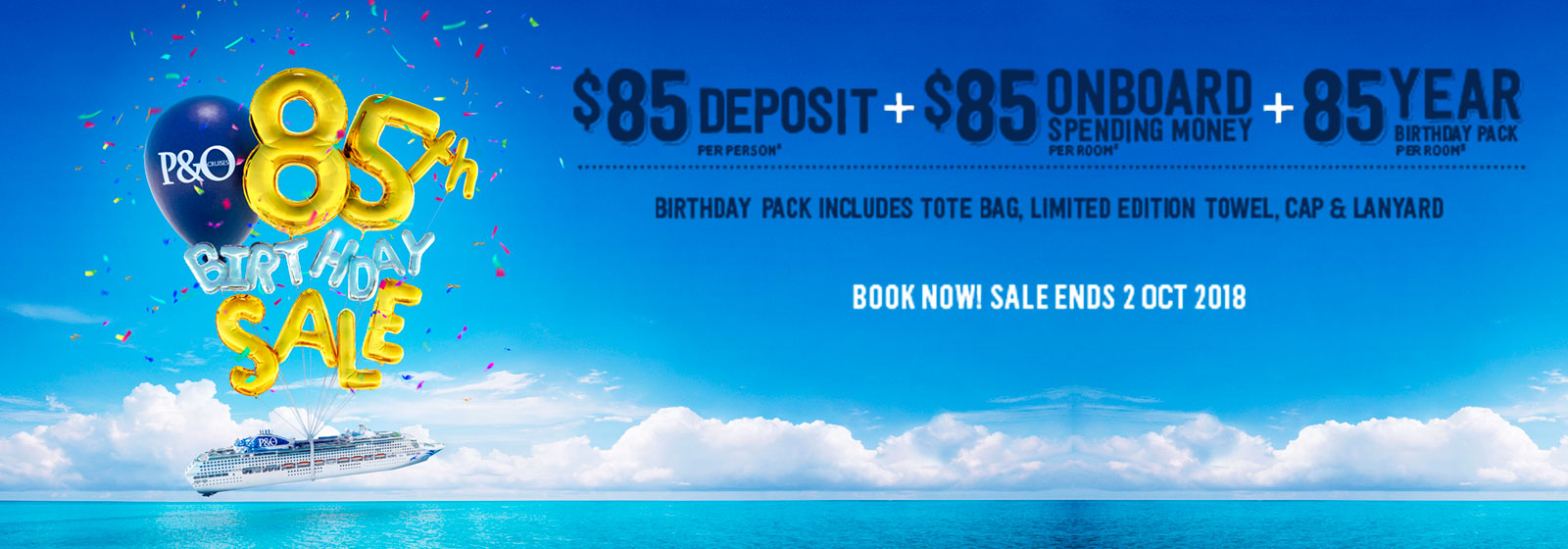 P&O's 85th Birthday Sale