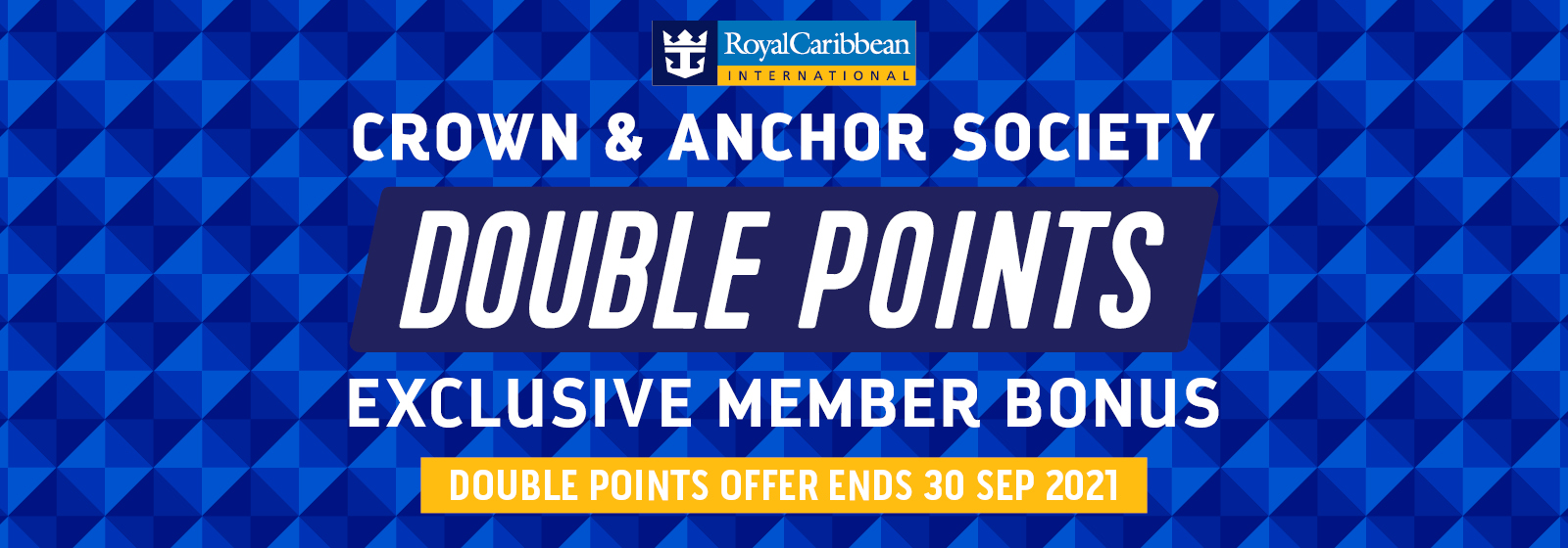 Royal Caribbean - Crown & Anchor Double Points