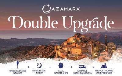 Azamara - Double Upgrade Sale + Double Points!