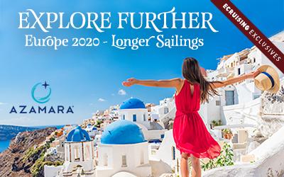 Azamara - Exclusive Longer Sailings: Europe