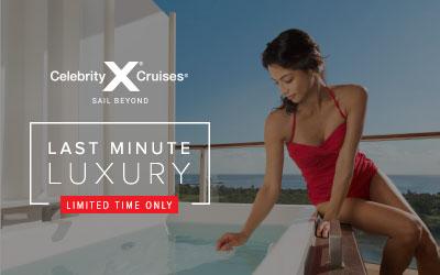 Celebrity - Last Minute Luxury Suites