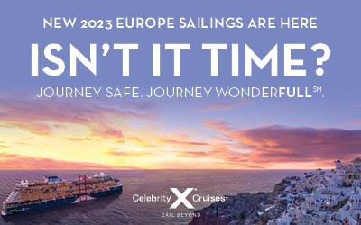 Celebrity Cruises - 2023 Europe Sailings