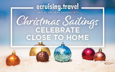 Christmas Sailings - Celebrate Close to Home