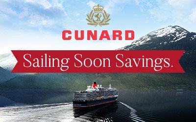 Cunard - Sailing Soon Savings