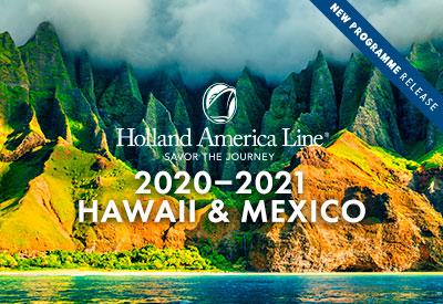 Holland America - 2020/21 Hawaii & Mexico
