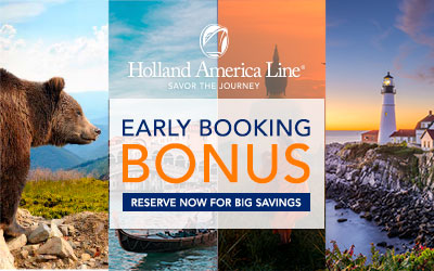 Holland America - Early Booking Bonus 2020/2021