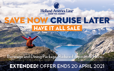 Holland America - Save Now, Cruise Later