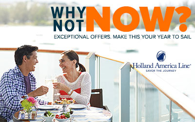 Holland America - Why Not Now?