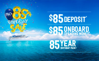 P&O's 85th Birthday Sale