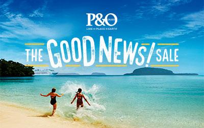 P&O - The Good News Sale