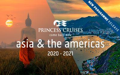 NEW Princess - 2020/21 Asia & the Americas