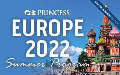 Princess - Europe 2022