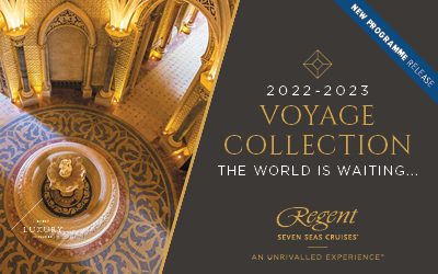 Regent Seven Seas - 2022/23 Voyage Collection