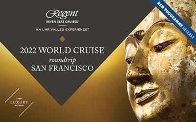 Regent Seven Seas - World Cruise 2022